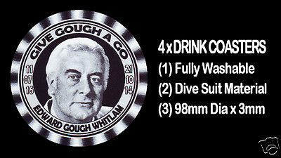 4  x  GOUGH WHITLAM, 1974 LABOR CAMPAIGN, GIVE GOUGH A GO -THEME- DRINK COASTERS