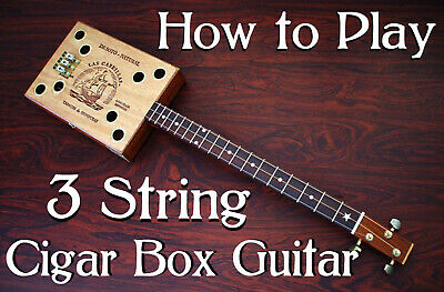 How to Play 3 String Cigar Box Guitar DVD Gitarre Slide Blues Lessons