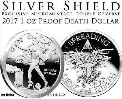 1oz 2017 Death Dollar Double Obverse Proof Death of the Dollar Silver Shield 999