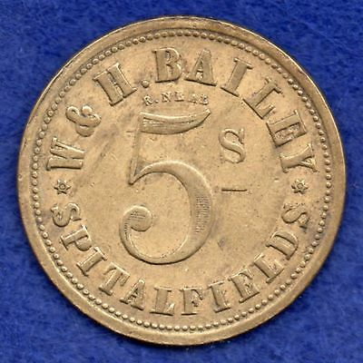 London, Market Token, Spitalfields, W & H Bailey, 5 Shillings (Ref. c3446)