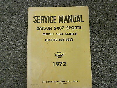 1972 Datsun 240Z Sport Coupe S30 Series Shop Service Chassis Body Repair Manual