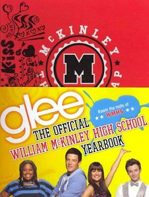 Glee: The Official William McKinley High School Yearbook 9780316123587