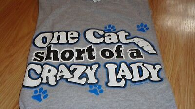 One Cat Short Of A Crazy Lady Grey T Shirt Size Large 100% Cotton