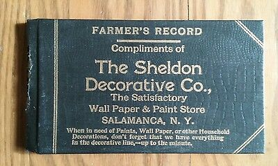 1907 Farmer's Record ~ Sheldon Decorative Co. ~ Salamanca Ny