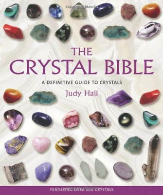 The Crystal Bible Definitive Guide to Crystals Paperback Judy Hall