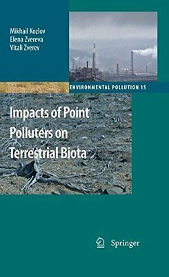 Impacts of Point Polluters on Terrestrial Biota: Comparative Analysis of 18 Cont