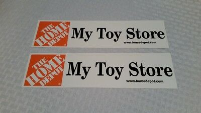 Home Depot Bumper Sticker Decal My Toy Store