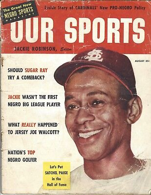 Our Sports Magazine Vol 1 No 4 Aug 1953 Satchel Paige cover; Jackie Robinson, Ed