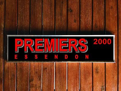 Essendon Premiership Street Sign / Bar Sign (WITH FREE UNIVERSAL BRACKET)