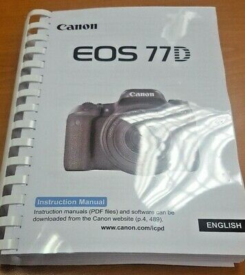 Canon Eos 77D Camera Printed User Manual Instruction Guide Handbook 502 Page A5