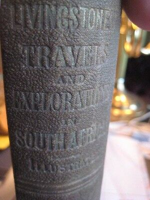 Livingstones Travels and Explorations in South Africa Illustrated c1859 Leather