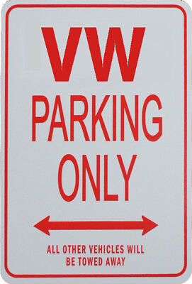 Vw - Parking Only Sign