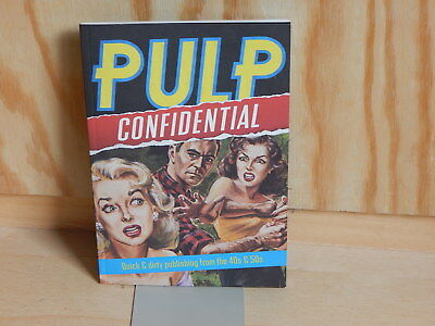 Pulp Confidential Quick & dirty publishing from the 40s & 50s Z 1