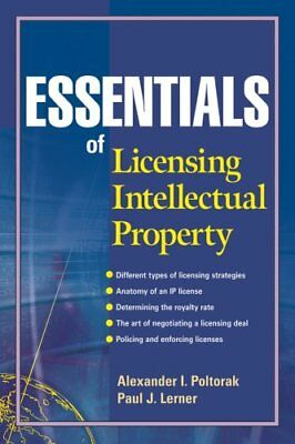 Essentials of Licensing Intellectual Property 9780471432333 (Paperback, 2004)