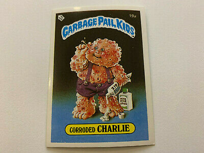 1985 UK Garbage Pail Kids 1st Series Card : 19a Corroded CHARLIE