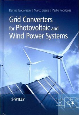 Grid Converters for Photovoltaic and Wind Power Systems 9780470057513