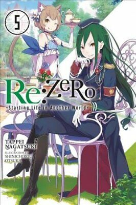 Re:ZERO -Starting Life in Another World-, Vol. 5 (light novel) 9780316398459