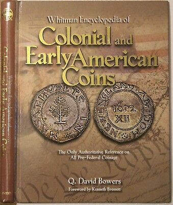 Whitman Encyclopedia of Colonial & Early American Coins by Bowers, unused