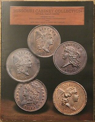 Goldberg's, Missouri Cabinet Collection of U.S. Half Cents auction catalog, 2014