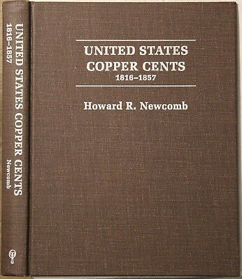 "Howard R. Newcomb ""United States Copper Cents 1816-1857"" 1981 Quarterman edition"