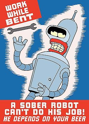 Futurama Bender Poster - Work While Bent - RARE - OUT OF PRINT - VINTAGE