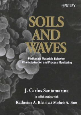 Soils and Waves Particulate Materials Behavior, Characterizatio... 9780471490586