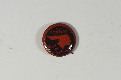 Vintage  1930's New Pontiac Pin Back Sales Button Chief of Values