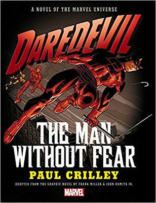 Daredevil: The Man Without Fear Prose Novel, Paul Crilley, Excellent Book