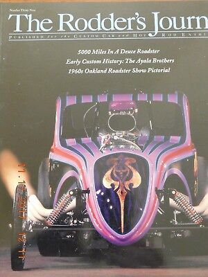 The Rodder's Journal # 39 / Ayala Brothers- Oakland Roadster / Winter 2008