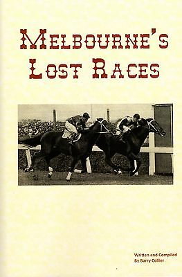 NEW BOOK RELEASE. Melbourne's Lost Races by Barry Collier