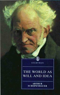 The World as Will and Idea by Arthur Schopenhauer 9780460875059