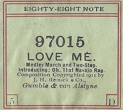 Love Me, Medley, Oh That Navajo Rag, 2-Step Eighty-Eight Note 97015 Piano Roll
