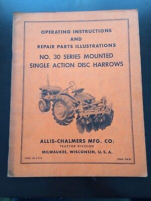Allis Chalmers 30 Series Mounted Disc Harrow Operating Parts Manual TM-87 CC