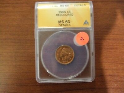 1905 Indian Head Cent ~ Uncirculated ~ ANACS MS 60 Details Recolored