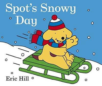 *BRAND NEW* SPOT'S SNOWY DAY by Eric Hill (Board book)