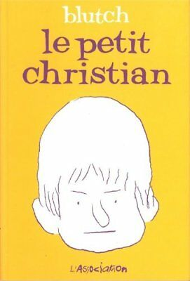Le petit Christian, Tome 1 : (Ciboulette) Blutch L'Association Blutch (Auteur)