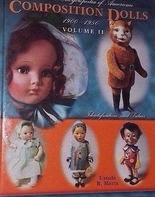 Vintage Composition Doll Encyclopedia Value Guide Large Collector's Book