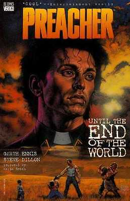 Preacher: Until the End of the World by Steve Dillon: book 2: 1997 DC Comics,...