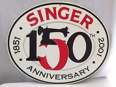 Double sided Singer Sign 150th Anniversary 1851-2001 Not Perfect, but cool