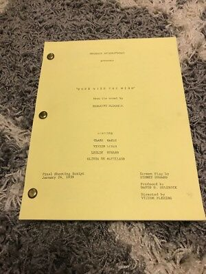 Vintage Gone With The Wind Final Shooting Script January 24, 1939