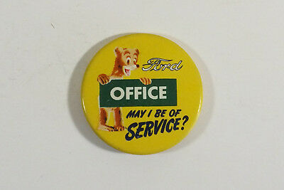 Vintage  1940's - 50's Ford Office Dept. Pin Back Sales Button