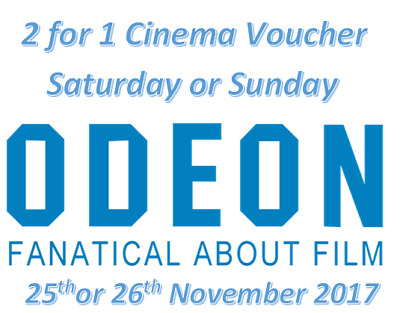 2 for 1 ODEON Movie Code Saturday 25th Nov or Sunday 26th Nov 2017 Online Only