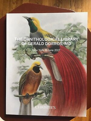 Christie's Catalog - The Ornithological Library / Gerald Dorros Md - 6/17 - Mint