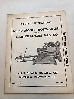 "Allis Chalmers No.10 Model ""roto-Baler"" Parts Illustrations Manual Tpl-315 Bb"