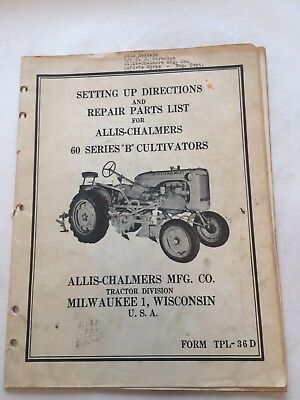 Allis Chalmers Setting up Directions for 60 Series Model B Cultivators Manual