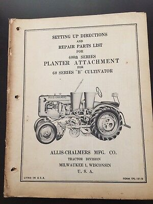 Allis Chalmers 600a Series Planter Attachment Operator's Manual 60 Cultivator