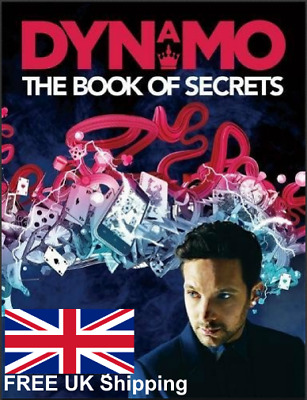 Dynamo The Book Of Secrets Learn 30 Mind Blowing Illusions To Amaze Your Friends