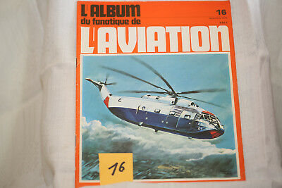 le fana de l'aviation-n°16-le Kawasaki Hien 2°-les Bloch 170 à 178 3°-11/70