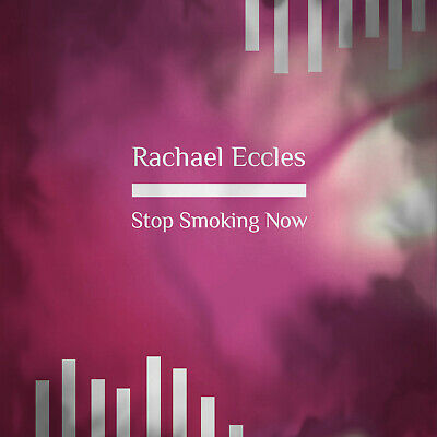 Stop Smoking, Smoking Cessation Self Hypnosis Hypnotherapy CD by Rachael Eccles
