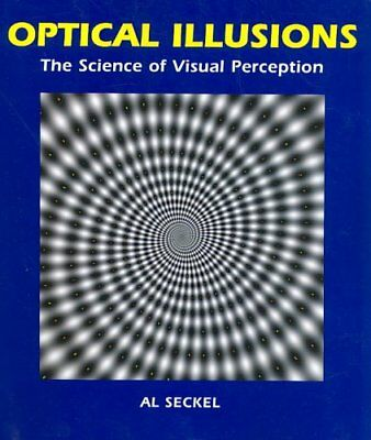 Optical Illusions The Science of Visual Perception by Al Seckel 9781554071517